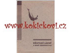 MĚSTSKÉ LÁZNĚ V BRNĚ - ZÁBRDOVICÍCH 1932