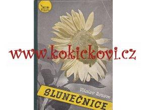 SLUNEČNICE - JEJÍ PĚSTOVÁNÍ A SILÁŽOVÁNÍ MONOGRAFIE 1948