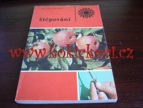 Bílek-Hanuš - Štěpování - 1984 - 160 str. SZN 1984