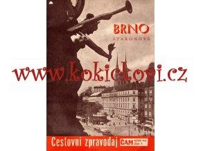 CESTOVNÍ ZPRAVODAJ - BRNO STARONOVÉ R. 1942 - RARITA - MÍSTOPIS