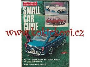 Small Car Guide book 1967 - KATALOG VOZŮ Peugeot, BMW, Volkswagen, Jaguar, Triumph, PORSCHE AJ - ANGLICKY