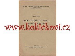 Používání zápřeže u skotu - Dr. V. Kurz - Praha 1935 - studie