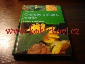 Choroby a škůdci rostlin - Jochen Veser - Brázda, 2005,  184 stran
