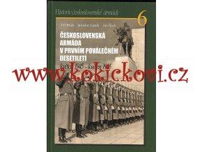 Československá armáda v prvním poválečném desetiletí květen 1945 - květen 1955