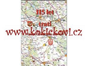 Dobiáš, Ivan: 115 let trati Choceň - Vysoké Mýto - Litomyšl, 1997