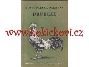HOSPODÁŘSKÁ PLEMENA DRŮBEŽE  - SZN 1955