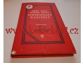 Komunistický manifest : faksimile prvního českého vydání komunistického manifestu na české půdě, 1973