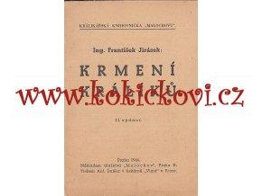 KRMENÍ KRÁLÍKŮ - FRANTIŠEK JIRÁSEK - 1944