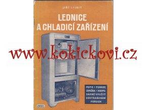 Lednice a chladící zařízení  Jak hospodárně udržovat a účelně využívat chladicích zařízení