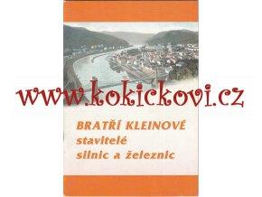 BRATŘI KLEINOVÉ -  SATVITELÉ SILNI C A ŽELEZNIC - ŠUMPERK 2000