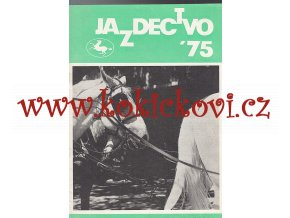 Jazdectvo 1-12 (1975) - časopis pre chov koní a jazdecký šport  - unikátní komplet KRÁSNÝ STAV