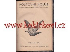 Poštovní holub 1947 - holubářství chov svaz chovatelů - 12 čísel kompletní ročník