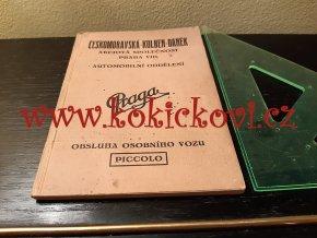 Praga Piccolo - obsluha osobního vozu - 1928 - Českomoravská Kolben Daněk