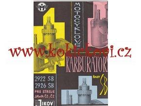 Motocyklové karburátory řady SB - Jikov 2922 SB, 2924 SB - pro stroje JAWA-ČZ 125-175-250-350, ČZ - prospekt - 1963