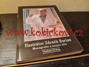 Ilustrátor Zdeněk Burian Vladimír Prokop 1995 - monografie a soupis díla