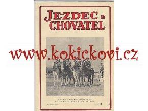 JEZDEC A CHOVATEL - KVĚTEN 1947 - A4 PĚKNÝ STAV - KLADRUBY PLEMENNÉ KLISNY