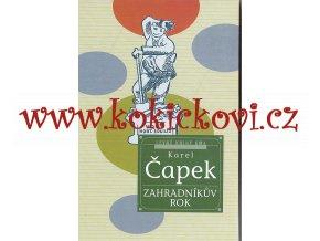 KAREL ČAPEK - ZAHRADNÍKŮV ROK