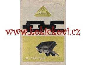 BSS - automobilový valníkový přívěs A 10 SH – SENICE n H. – reklamní prospekt A4 – 1 list