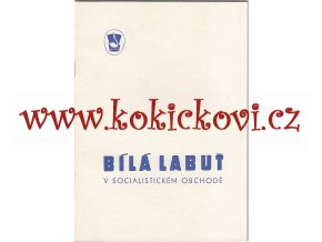 Folbrecht, Karel: Bílá Labuť v socialistickém obchodě, 1973 - dějiny podniku výroční publikace