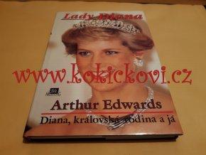 Lady Diana : Diana, královská rodina a já