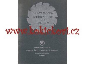 Präzisionswerkzeuge und Lehren. III. Ausgabe nářadí, strojírenství, šuplery, posuvná měřidla - 1931 - ŠKODOVY ZÁVODY