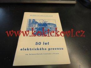 50 let elektrického provozu na železničních tratích v Praze