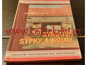 STODOLY SÝPKY A KOLNY - STAVBA - LABUTÍ PÍSEŇ ŘEMESLA - 1943