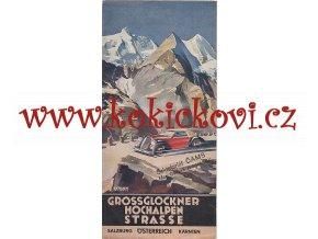 GROSSGLOCKNER HOCHALPEN STRASSE - Grossglocknerská vysokohorská silnice - 30. LÉTA REKLAMNÍ PROSPEKT - Heinrich Caesar Berann INSBRUCK