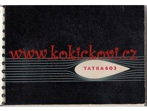 Tatra 603 - příručka pro řidiče osobního automobilu - 1960 - česky - velmi pěkný stav