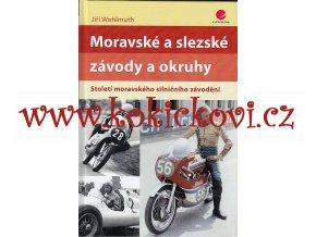 Moravské a slezské závody a okruhy - Století moravského silničního závodění Wohlmuth