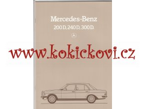 Mercedes - Benz - 200 D, 240 D, 300 D - 1983 - reklamní prospekt - 32 stran A4