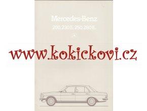 Mercedes - Benz - 200, 230 E, 250, 280 E - 1983 - reklamní prospekt - 32 stran A4