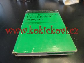 Polovodičová technika - Nízkofrekvenční tranzistorová zapojení - 1973 - SYROVÁTKO - 196 STRAN - PĚKNÝ STAV