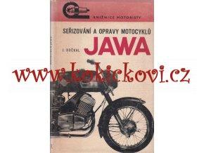 SEŘIZOVÁNÍ A OPRAVY MOTOCYKLŮ JAWA 250 A 350 DOČKAL 1971