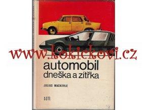 Automobil dneška a zítřka - podpis a věnování slavného autora