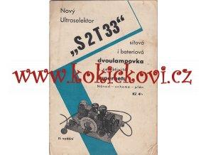 """Nový Ultraselektor """"S 2 T 33"""" : Síťová i bateriová dvoulampovka"""