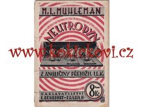 Neutrodyn / M.L. Mühleman - 1926
