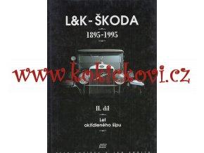 L&K Škoda 1895-1995 II.díl Laurin & Klement Let okřídleného šípu