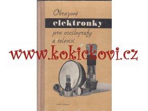 Obrazové elektronky pro oscilografy a televize