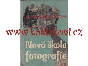 Nová škola fotografie Windisch, Hans - 1960 - 253 s