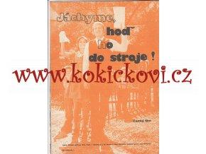 JÁCHYME, HOĎ HO DO STROJE ! - 1974 - A4 PROGRAM K FILMU