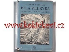 Bílá velryba Melville, Herman, ill. Kent, Rockwell - 1956