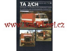 AVIA A31 T-K - reklamní prospekt - 1 list A4 - 2 strany - protichemické vozidlo