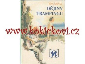 Dějiny trampingu –Stanislav Motl