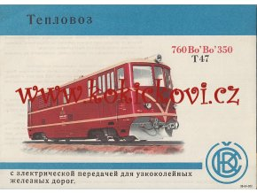 Úzkorozchodná motorová lokomotiva T47 760 Bo Bo 350 - RARITA - RUSKY