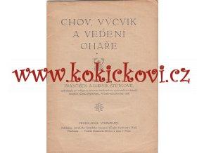 CHOV VÝCVIK A VEDENÍ OHAŘE - FR. A LUDVÍK ŠTĚTKOVÉ - 40 STRAN - BEZ DESEK