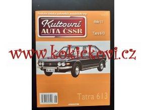 Kultovní auta ČSSR - Tatra 613 - A4 - 12 STRAN - 2010