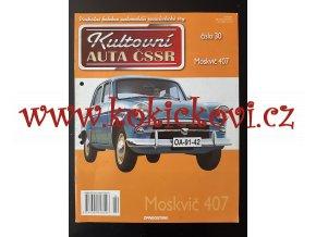 Kultovní auta ČSSR - MOSKVIČ 407 - A4 - 12 STRAN - 2010