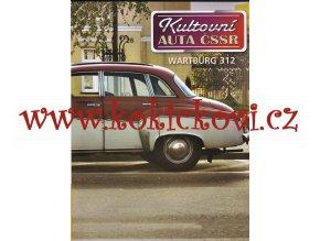 Kultovní auta ČSSR - WARTBURG 312 - A4 - 12 STRAN - 2010