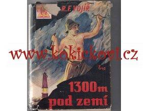 1300 m pod zemí Vojíř - 1930 - hornictví - místopis